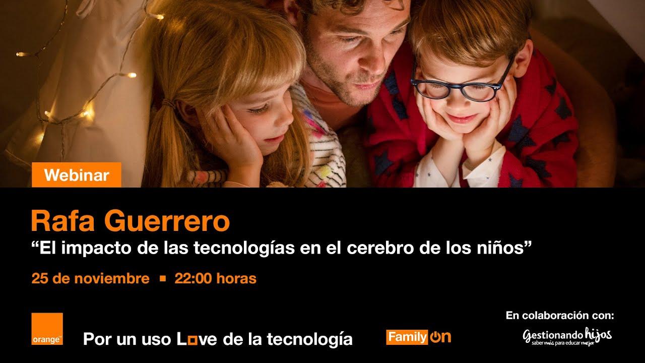 """""""El impacto de las tecnologías en el cerebro de los niños"""", por Rafa Guerrero"""
