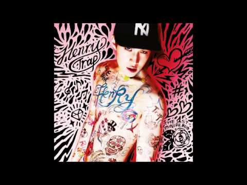 [MP3/DL] Henry (헨리) - Trap (Chinese Version) [Feat. Kyuhyun & Taemin]