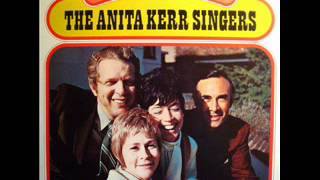 The Anita Kerr Singers ~ The Windmills of Your Mind