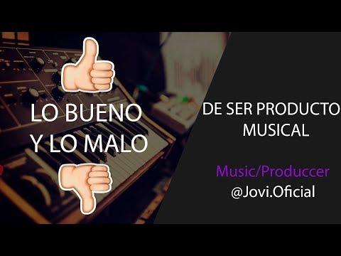 Lo Bueno Y Lo Malo De Ser Productor Musical