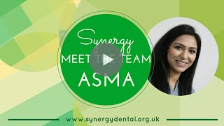 Dr Asma Munshi | Meet The Team | Synergy Dental Farnworth
