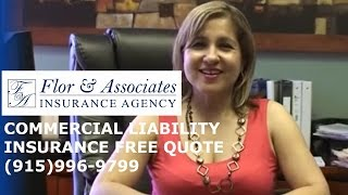 What is Commercial General Liability Insurance? Commercial Insurance Agent- Flor and Associates