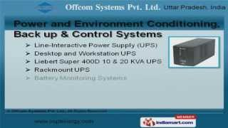 Power and Environment Conditioning, Back up & Control Systems by Offcom Systems Pvt. Ltd., Noida