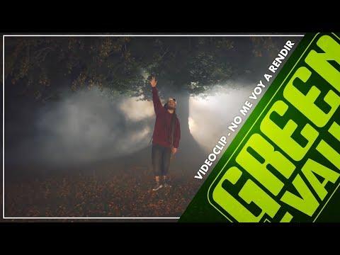 GREEN VALLEY - NO ME VOY A RENDIR - (Videoclip Oficial)