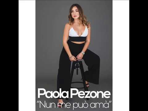 Paola Pezone - Nun me può amà thumbnail
