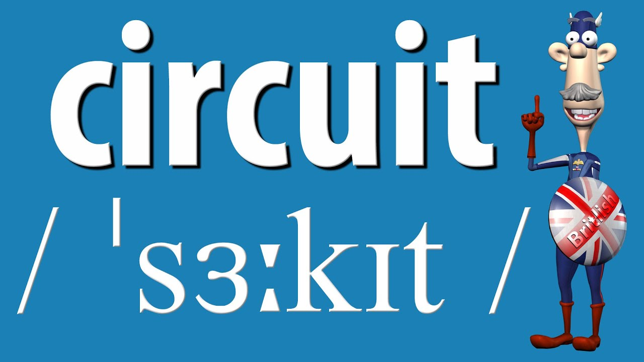 How to Say Circuit  British Pronunciation  Learn English