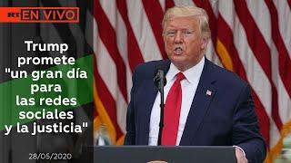 """NOTICIERO 28/05/2020 Trump promete """"un gran día para las redes sociales y la justicia"""""""