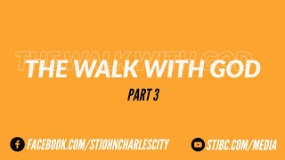 "The Walk with God  Part 3 - ""God Wants Us to Fly"""