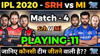 IPL 2020 Match 04 - SRH vs MI Playing 11 & H2H Prediction   Sunrisers Hyderabad vs Mumbai Indians