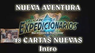 Nueva Aventura: La Liga de Expedicionarios (Intro)