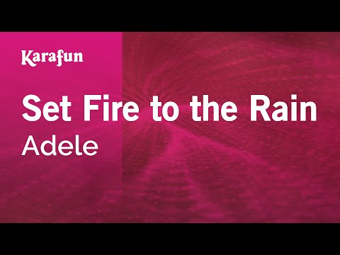 Karaoke Set Fire To The Rain - Adele *