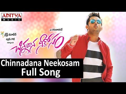 Chinnadana Neekosam Full Song II Chinnadana Neekosam Movie II Nithin, Mishti Chakraborty