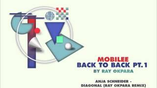 Anja Schneider - Diagonal (Ray Okpara Remix) - mobilee126