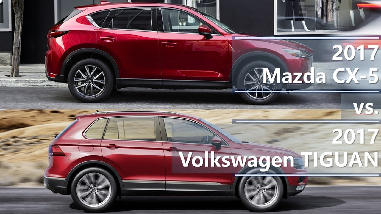 2017 mazda cx 5 vs 2017 volkswagen tiguan technical. Black Bedroom Furniture Sets. Home Design Ideas