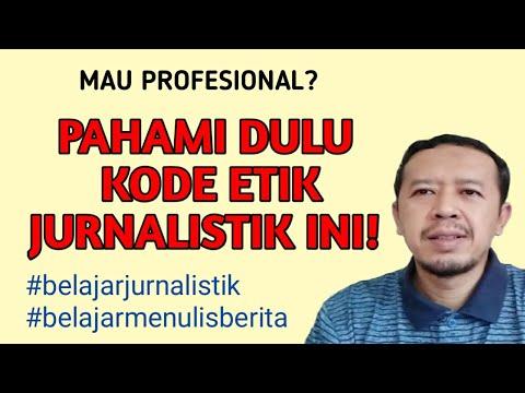 Kode Etik Jurnalistik Dan Penjelasannya