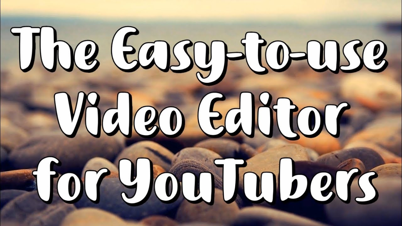 Top 3 Free Video Editors for YouTubers