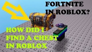 TREASURE CHEST IN ROBLOX FORTNITE!!