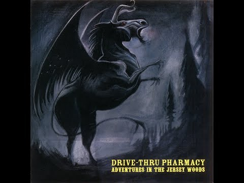 Drive-Thru Pharmacy - Adventures in the Jersey Woods