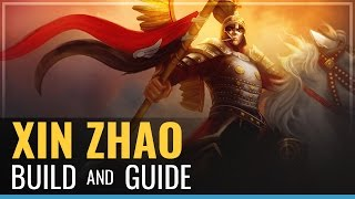 League of Legends - Xin Zhao Build and Guide
