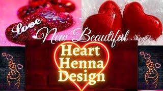 New Beautiful Heart Tattoo Mehndi Design For Girls l Heart Mehndi Designs For Back Hands Easy l