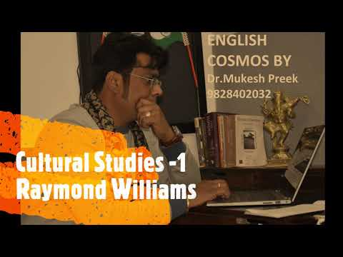 CULTURAL STUDIES  -1 RAYMOND WILLIAMS By 14 Times NET,3 JRF Dr. Mukesh Pareek