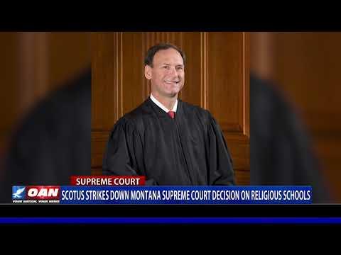 Supreme Court strikes down Mont. court decision on religious schools
