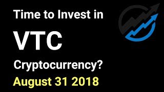 VTC Trading - Time to invest in Vertcoin Cryptocurrency? AUG 31/18