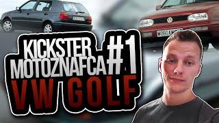 VW Golf - Kickster MotoznaFca #1