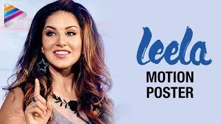 Sunny Leone Leela Movie Motion Poster - Bobby Khan, Ahmed Khan - First Look - Bollywood News