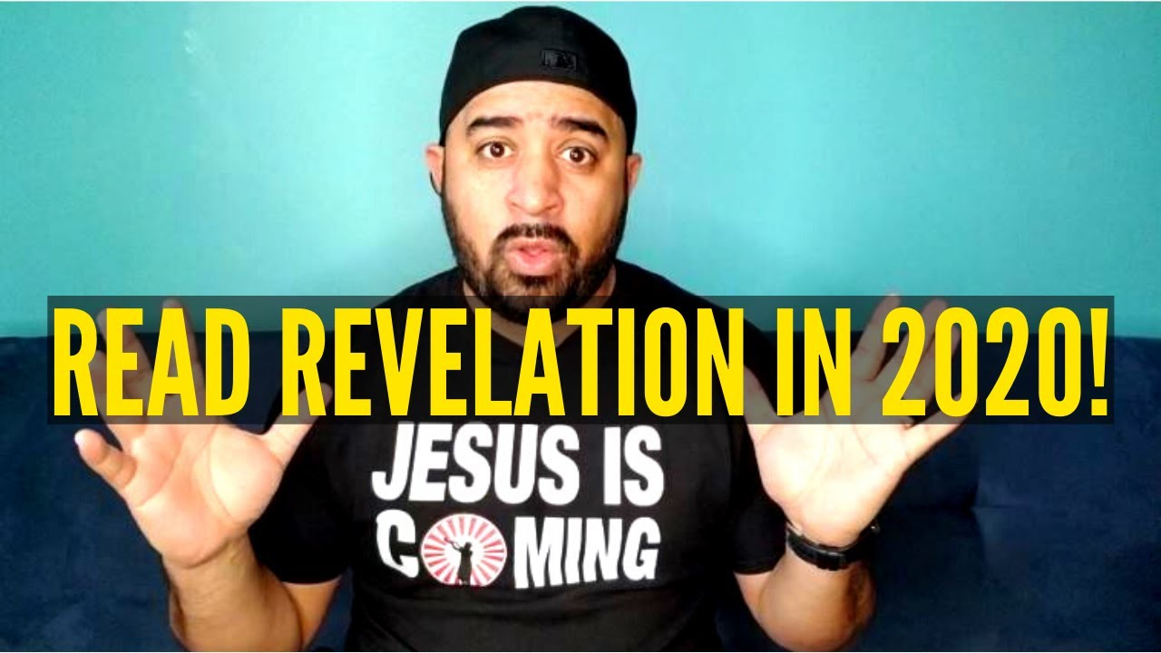 In 2020 Join Me In Reading And Understanding The Book Of Revelation
