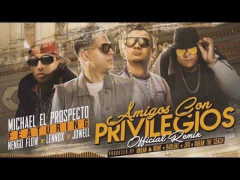 Amigos Con Privilegios (Remix) HD - Michael Ft. Ñengo Flow, Lennox & Jowell ✔✔ [BASS BOOST]