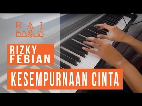 Rizky Febian - Kesempurnaan Cinta Piano Cover