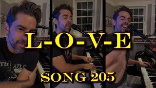 L-O-V-E - Tony DeSare Song Diaries #205