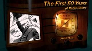 "Oldtime Radio Documentary ""The First 50 Years"" The History of Radio Part One"