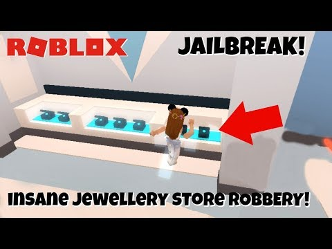 ROBLOX- INSANE ROBBING THE JEWELLERY STORE!!! (JAILBREAK!)