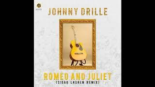Johnny Drille - Romeo And Juliet ( Sigag Lauren Remix )