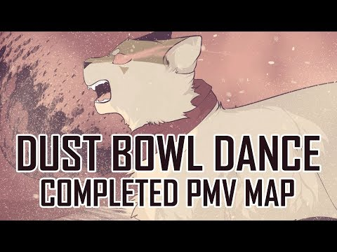 Dust Bowl Dance [Completed PMV MAP]