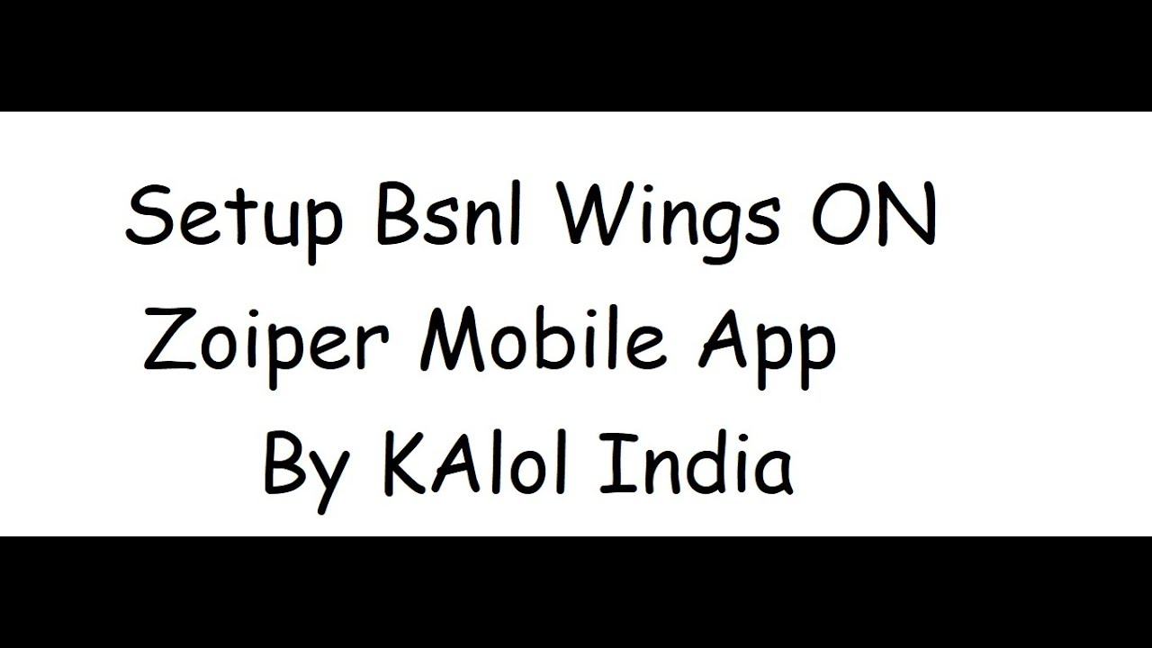 Bsnl Wings App Zoiper Download and setup in easy steps