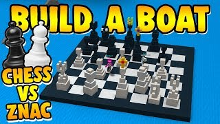 Build a Boat WORKING CHESS VS Znac!!!