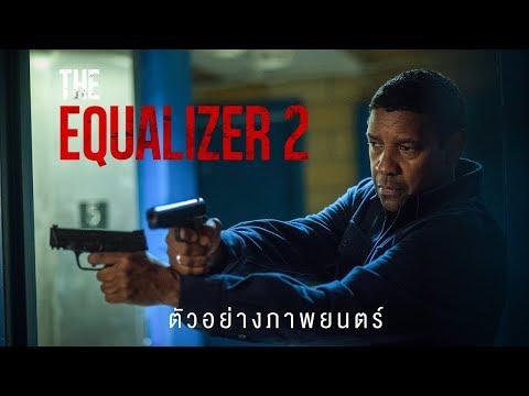 The Equalizer 2 (ตัวอย่างแรก Official Trailer) ซับไทย