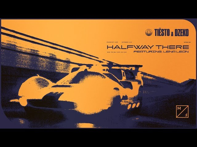 Tiësto & Dzeko - Halfway There feat. Lena Leon (Official Audio)