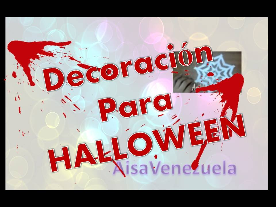 Decoracion para halloween muchas ideas faciles video i for Decoracion de halloween