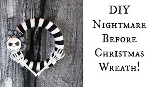 DIY Nightmare Before Christmas Wreath | Halloween Crafts!