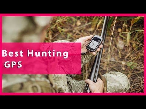 🔥 Hunting GPS: Best Hunting GPS Reviews 🔥 [Latest Updated]