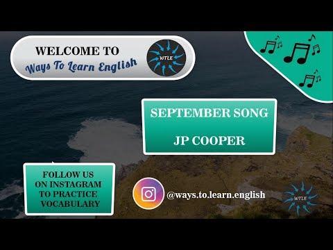 WTLE - Letra e Tradução COMPLETA - September Song - JP Cooper_