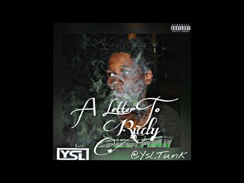 """YSL Tunk - """"A Letter to Rudy"""""""