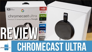 Chromecast Ultra Review