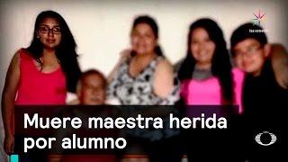 Muere maestra herida por alumno - Colegio Americano - Denise Maerker 10 en punto - thumbnail
