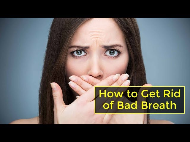Best 5 Ways to Get Rid of Bad Breath by Detoxifying Your Mouth