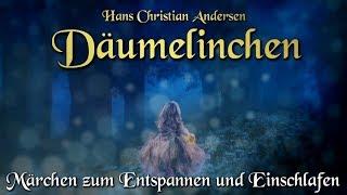 Däumelinchen - Hans Christian Andersen (Hörbuch deutsch) Märchen für Kinder und Erwachsene